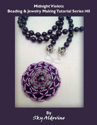 Midnight Violets Beading & Jewelry Making Tutorial Series I40
