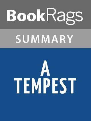 A Tempest: Based on Shakespeare's The Tempest, Adaptation for a Black Theatre by Aimé Césaire l Summary & Study Guide