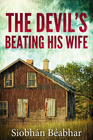 The Devil's Beating His Wife