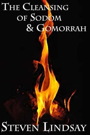 Ebook The Cleansing of Sodom & Gomorrah by Steven  Lindsay PDF!