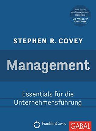 Management: Essentials für die Unternehmensführung