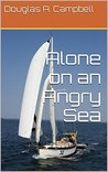 Alone on an Angry Sea