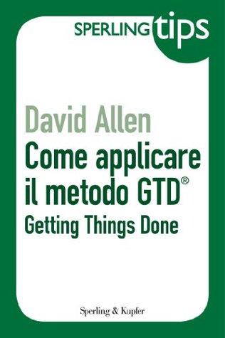 Come applicare il metodo GTD®
