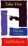 Take Five: Poems in 5/4 Time