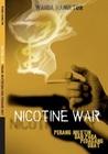 Nicotine War: Per...