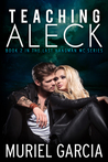 Teaching Aleck (The Last Hangman MC, #2)