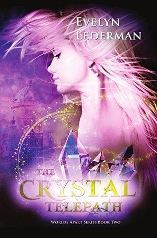 The Crystal Telepath by Evelyn Lederman