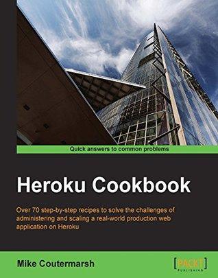 Heroku Cookbook