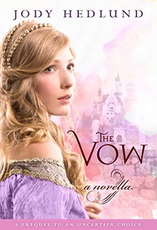 The Vow (An Uncertain Choice, #0.5)