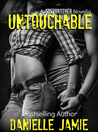 Untouchable (Stepbrother, #2)