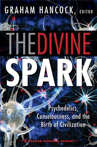 The Divine Spark by Graham Hancock
