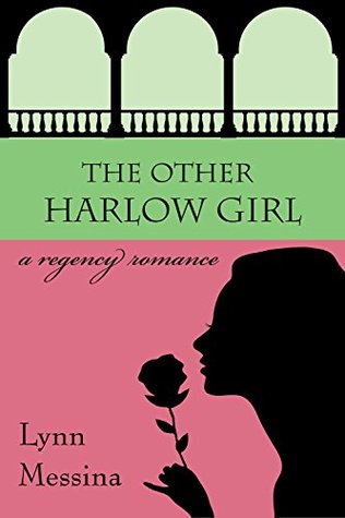 The Other Harlow Girl (Love Takes Root #...