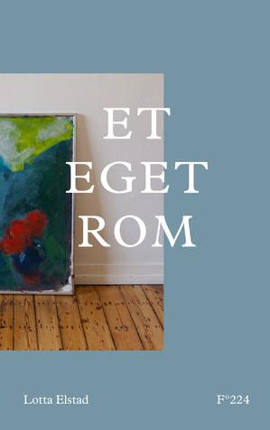 Et eget rom by Lotta Elstad