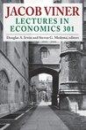 Jacob Viner: Lectures in Economics 301 (Economics Classics)