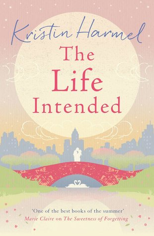 Ebook The Life Intended by Kristin Harmel PDF!