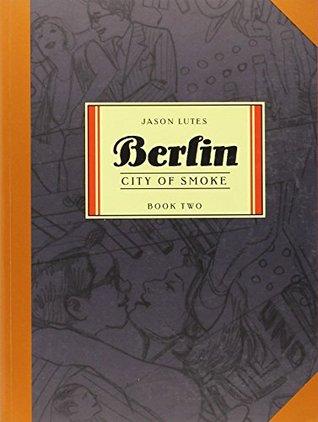 Berlin, Vol. 2 by Jason Lutes