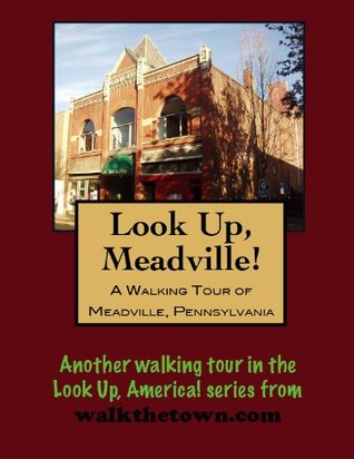 A Walking Tour of Meadville, Pennsylvania