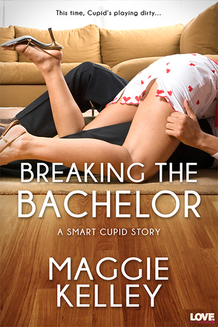 Breaking the Bachelor by Maggie Kelley