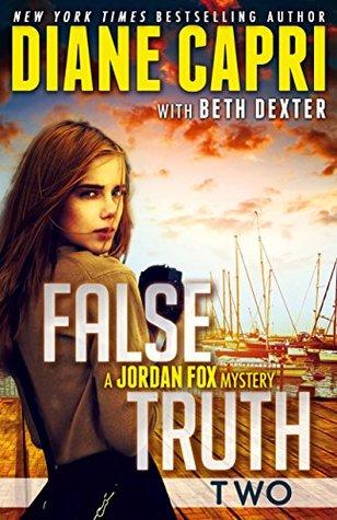 False Truth: Part Two (Jordan Fox Mystery, #2)