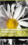 The Trailer Park Princess with Unsightly Bulges (Trailer Park Princess #2)
