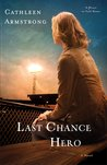 Last Chance Hero (A Place to Call Home, #4)