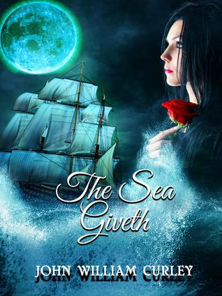 The Sea Giveth