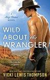 Wild About the Wrangler (Sexy Texans, #2)