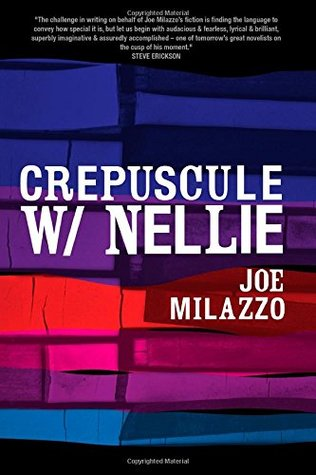 Crepuscule W/Nellie: a novel (#RECURRENT, #1)