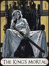 The King's Mortal (Wintertide #1)