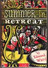 Summer in Retreat