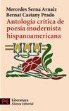 Antologia critica de poesia modernista hispanoamericana / Critical Anthology of Spanish American Modernist Poetry (El Libro De Bolsillo: Literatura ... Latin-American Literature)