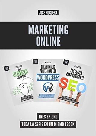 Marketing Online: La colección: 3 libros en uno