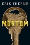 Mortom by Erik Therme