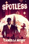 Spotless by Camilla Monk