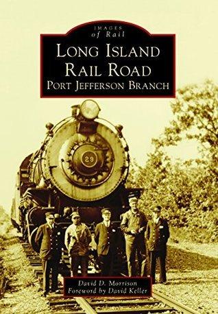 Long Island Rail Road: Port Jefferson Branch