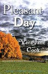 Pleasant Day by Vera Jane Cook