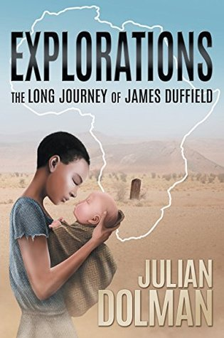 Explorations: The long journey of James Duffield