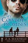 My Cowboy Promises (The Cowboys, #4)