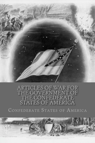 Articles of War for the Government of the Confederate States of America