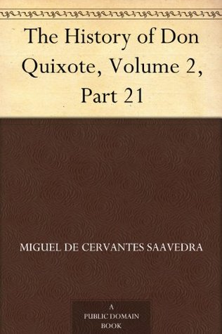 The History of Don Quixote, Volume 2, Part 21