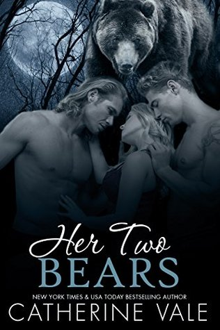 Her Two Bears by Catherine Vale