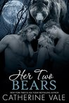 Her Two Bears (Her Two Bears, #1)