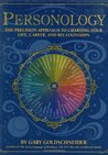Personology: The Precision Approach to Charting Your Life, Career, and Relationships