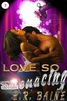 Love So Menacing