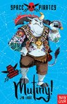 Space Pirates: Mutiny!