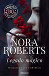 Legado mágico by Nora Roberts