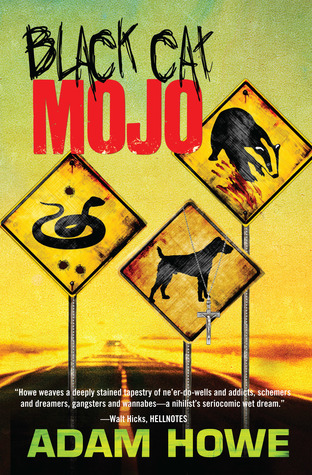 Ebook Black Cat Mojo by Adam Howe DOC!