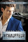 The Chauffeur (A Workplace Encounters Book, #2)