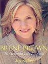 Brene Brown: Brene Brown, 70 Greatest Life Lessons