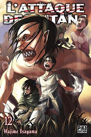 L'Attaque des Titans T12 (Attaque des Titans, #12)